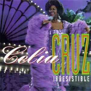 Celia Cruz - Irresistible mp3 album