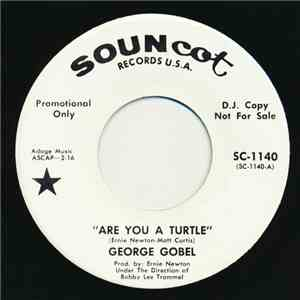 George Gobel - Are You A Turtle / Old Sam mp3 album